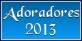 Adoradores2013