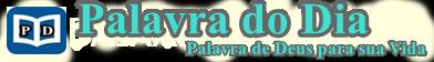 PALAVRA DO DIA